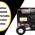 DuroStar DS10000E 16HP Portable Generator Review