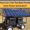 can-get-best-portable-solar-power-generator
