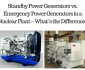 standby power generators vs emergency power generators nuclear plant whats difference