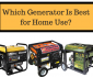 generator best home use